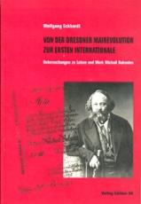 B396: W.Eckhardt - Von der Dresdner Mairevolution zur Ersten Internationale