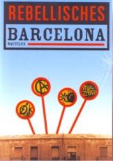 B668: M. Aisa / P. Madrid / D. Marín u.a. - Rebellisches Barcelona