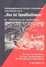 B889: Studienkommission der Berliner Arbeiterboersen/Franz Barwich (1923) - Das ist Syndikalismus