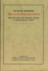 B354: Rudolf Berner - Die unsichtbare Front