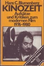 * Blumenberg: Kinozeit. Aufsätze und Kritiken zum modernen Film 1976 - 1980