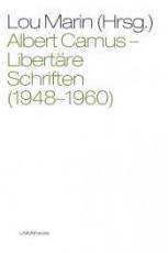 B1040: Albert Camus -  Libertaere Schriften (1948-1960)