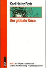 B121: Karl Heinz Roth - Die globale Krise