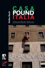 B1141: Heiko Koch: Casa Pound Italia. Mussolinis Erben