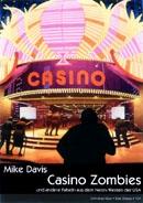 B364: Davis, M.: Casino Zombies und andere Fabeln aus dem Neon-Westen der USA