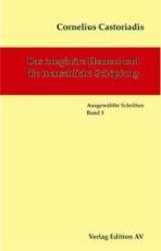 B269: Cornelius Castoriadis - Das imaginäre Element und die menschliche Schöpfung. Bd. 3