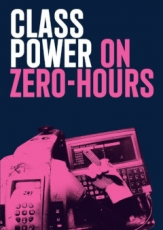 pm: Angry Workers - Class Power on Zero-Hours