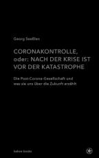 B925: Georg Seeßlen -  Coronakontrolle