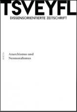 Tsveyfl Nr. 2  Anarchismus & Neomoralismus