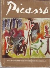 * Daix: Picasso - Der Mensch und sein Werk