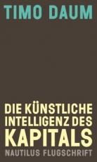 B136: Daum: Die Künstliche Intelligenz des Kapitals