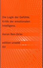 B352: Aaron Ben Zeev - Die Logik der Gefühle.  Kritik der emotionalen Intelligenz