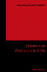 B929: BIBLIOTHEK DES WIDERSTANDS Band 29: Diktatur und Widerstand in Chile