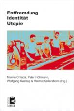 B907: M. Chlada, P. Höhmann, W. Kastrup, H. Kellershohn (Hg.) - Entfremdung. Identität.Utopie