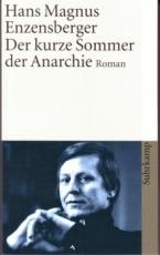 B711: H.M. Enzensberger - Der kurze Sommer der Anarchie