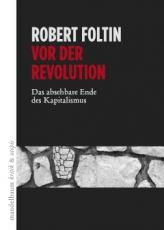 B414: Robert Foltin - Vor der Revolution