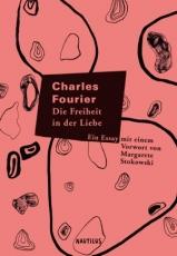 B1128: Charles Fourier -  Die Freiheit in der Liebe. Ein Essay