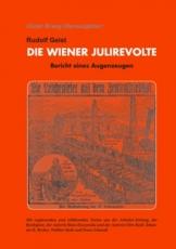 B1167: Rudolf Geist: Die Wiener Julirevolte