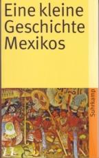 B958: Bernecker, Pietschmann, Tobler -  Eine kleine Geschichte Mexikos