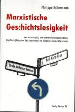 B890: Philippe Kellermann - Marxistische Geschichtslosigkeit