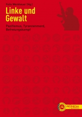 B194: Wemheuer, Felix (Hg.) - Linke und Gewalt