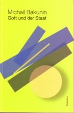 B070: M. Bakunin - Gott und der Staat