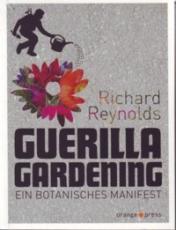 B787: Reynolds: Guerilla Gardening