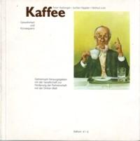 * Hadwiger u.a.: Kaffee. Gewohnheit und Konsequenz