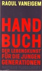 B924: R. Vaneigem - Handbuch der Lebenskunst für die jungen Generationen