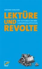 B1104: Gerhard Hanloser - Lektüre & Revolte