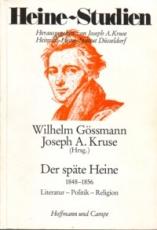 * Gössmann/Kruse (Hg.): Heine-Studien. Der späte Heine 1848 - 1856. Literatur, Politik, Religion.