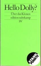 Ach, Brudermüller, Runtenberg: Hello Dolly? Über das Klonen