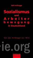 B395: R.Hoffrogge - Sozialismus und Arbeiterbewegung in Deutschland