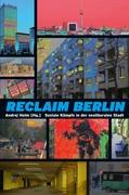 B1041: A. Holm (Hg.) - Reclaim Berlin