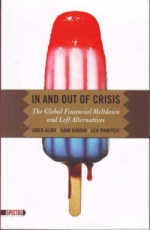 pm: Panitch/Gindin/Albo: In and Out of Crisis: The Global Financial Meltdown and Left Alternatives