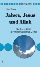 B896: Alfred Binder  Jahwe, Jesus und Allah