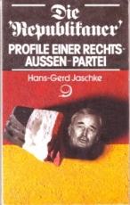 * Jaschke: Die Republikaner. Profile einer Rechts-Aussen-Partei