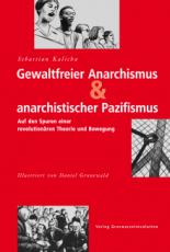 B347: Sebastian Kalicha - Gewaltfreier Anarchismus & anarchistischer Pazifismus