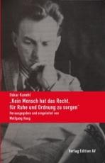 """B1069: Oskar Kanehl -  """"Kein Mensch hat das Recht, für Ruhe und Ordnung zu sorgen"""""""