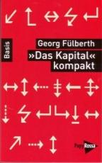 B587: G. Fülberth - »Das Kapital« kompakt