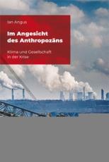 B930: Ian Angus - Im Angesicht des Anthropozäns