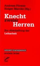 B476: A. Förster, H. Marcks (Hg.) - Knecht zweier Herren