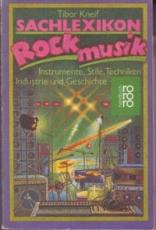 * Kneif: Sachlexikon Rockmusik. Instrumente, Stile, Techniken, Industrie und Geschichte