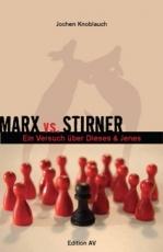 B1054: J. Knoblauch - Marx vs. Stirner.