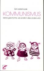 B718: B. Adamczak - Kommunismus. Kleine Geschichte, wie endlich alles anders wird
