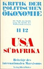* Kritik der politischen Ökonomie Nr. 11/12 USA. Südafrika