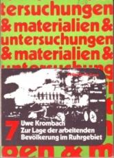 * Krombach: Zur Lage der arbeitenden Bevölkerung im Ruhrgebiet