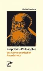 B1063: M. Lausberg - Kropotkins Philosophie des kommunistischen Anarchismus