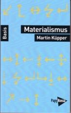 B1129: Küpper, Martin -  Materialismus