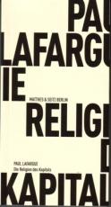 B052: P. Lafargue - Die Religion des Kapitals